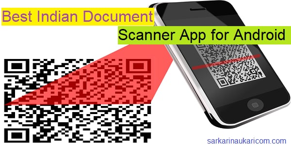 Best Indian Document Scanner App for Android