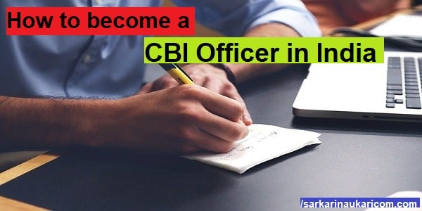 How to become a CBI Officer in India